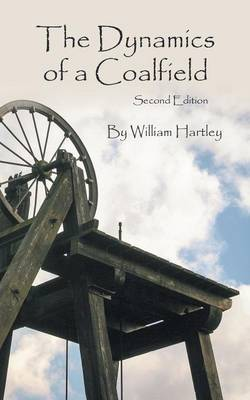 The Dynamics of a Coalfield (Second Edition) (Paperback)