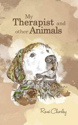 My Therapist and Other Animals (Paperback)