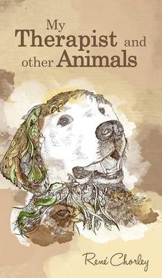 My Therapist and Other Animals (Hardback)