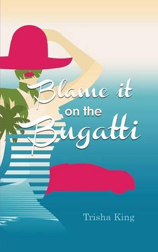 Blame it on the Bugatti (Paperback)