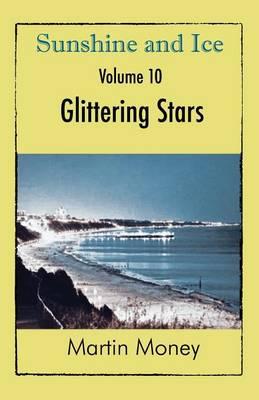 Sunshine and Ice Volume 10: Glittering Stars (Paperback)