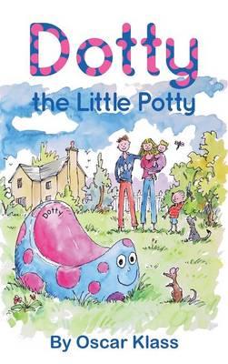 Dotty the Little Potty (Hardback)