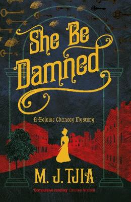She Be Damned: A Heloise Chancey Mystery (Paperback)