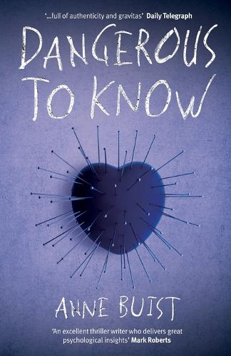 Dangerous to Know: A Psychological Thriller featuring Forensic Psychiatrist Natalie King - Natalie King, Forensic Psychiatrist 2 (Paperback)