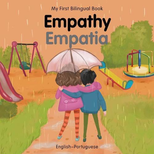 My First Bilingual Book-Empathy (English-Portuguese) - My First Bilingual Book (Board book)