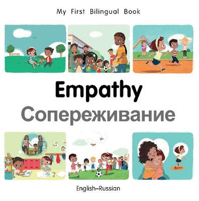 My First Bilingual Book-Empathy (English-Russian) - My First Bilingual Book (Board book)