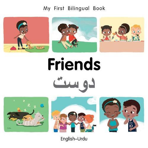 My First Bilingual Book-Friends (English-Urdu) - My First Bilingual Book (Board book)