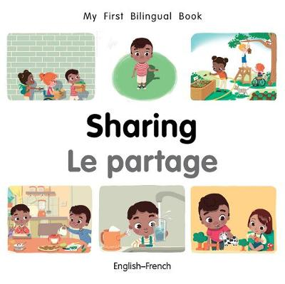 My First Bilingual Book-Sharing (English-French) - My First Bilingual Book (Board book)