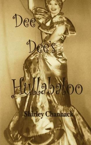 Dee Dee's Hullabaloo (Paperback)