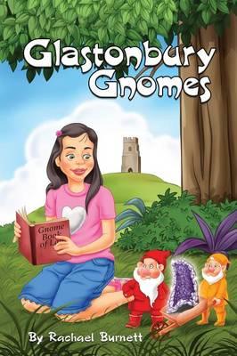 Glastonbury Gnomes (Paperback)