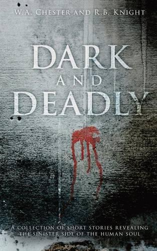 Dark and Deadly (Paperback)