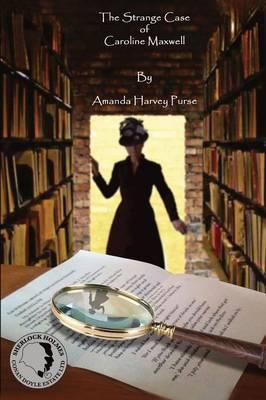 The Strange Case of Caroline Maxwell (Paperback)