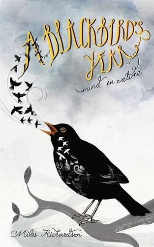 A Blackbird's Year: Mind in Nature (Paperback)