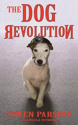 The Dog Revolution (Paperback)
