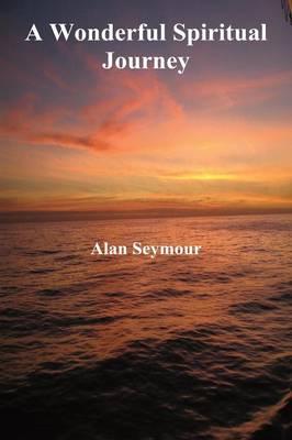 A Wonderful Spiritual Journey (Paperback)