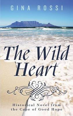 The Wild Heart (Paperback)