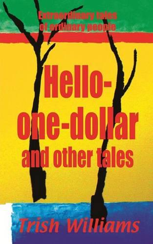 Hello-One-Dollar and Other Tales (Paperback)