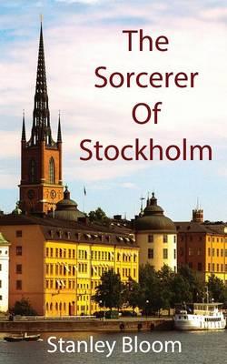 The Sorcerer of Stockholm (Paperback)
