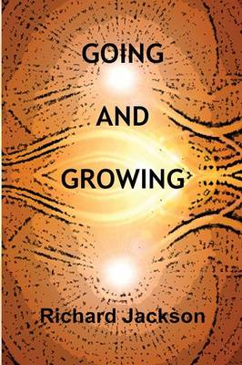 Going and Growing (Paperback)