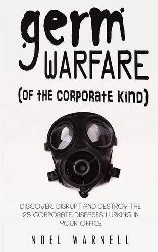 Germ Warfare (of the Corporate Kind) (Paperback)