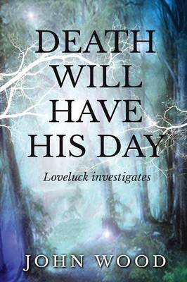 Death will have his day (Paperback)
