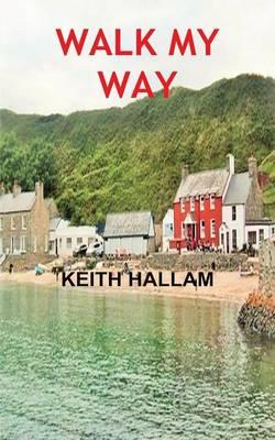 Walk My Way (Paperback)
