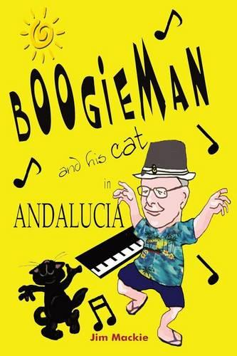 Boogieman (and His Cat) in Andalucia (Paperback)