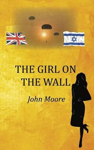 The Girl on the Wall (Paperback)