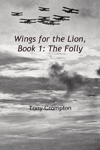 Wings for the Lion: Book 1 (Paperback)