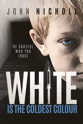 WHITE IS THE COLDEST COLOUR (Paperback)