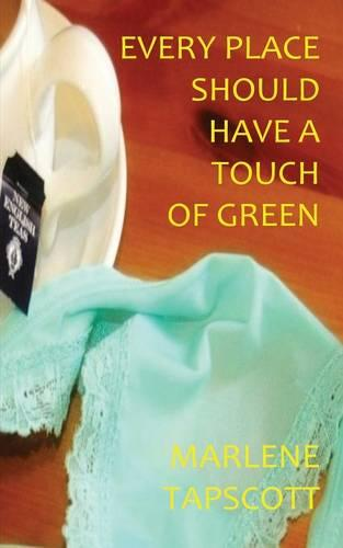 Every Place Should Have a Touch of Green (Paperback)