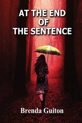 AT THE END OF THE SENTENCE (Paperback)
