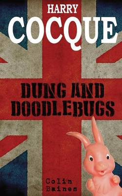 Harry Cocque: Dung and Doodlebugs (Paperback)