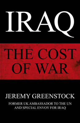Iraq: The Cost of War (Hardback)
