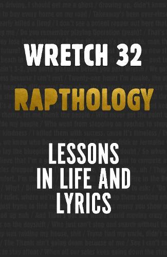 Rapthology: Lessons in Lyrics and Life (Hardback)