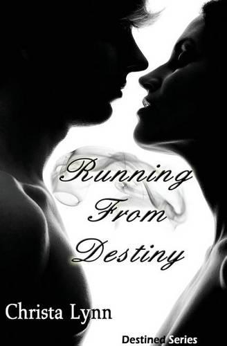 Running from Destiny - Destined Series (Paperback)