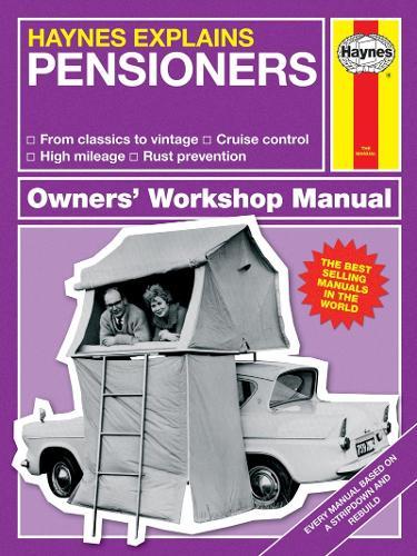 Pensioners: Haynes Explains (Hardback)