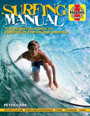 Surfing Manual: The essential guide to surfing in the UK and abroad (Paperback)