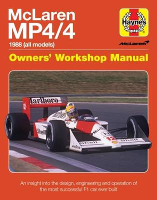 Mclaren Mp4/4 Owners' Workshop Manual: An insight into the design, engineering, maintenan (Hardback)