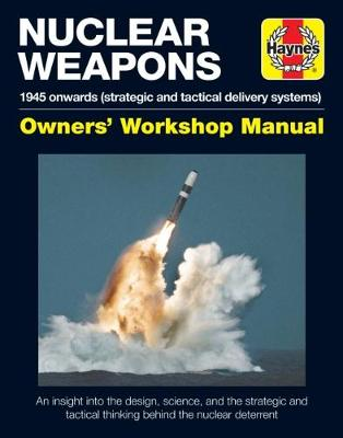 Strategic Nuclear Weapons Operations Manual: All models from 1945 (Hardback)
