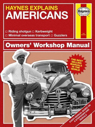 Americans: Haynes Explains (Hardback)