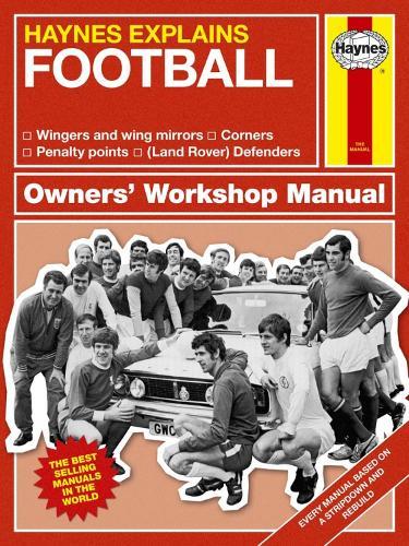 Football: Haynes Explains (Paperback)