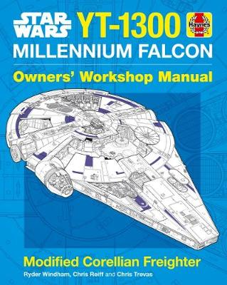 Star Wars YT-1300 Millennium Falcon Owners' Workshop Manual: Modified Corellian Freighter (Hardback)