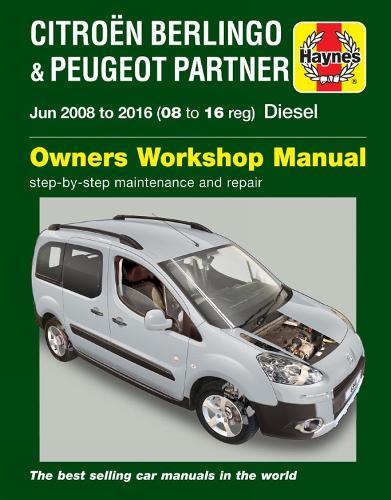 Citroen Berlingo & Peugeot Partner Diesel (June '08-'16) 08 To 16 (Paperback)