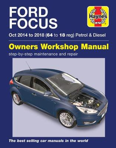 Ford Focus petrol & diesel (Oct '14-'18) 64 to 18 (Paperback)