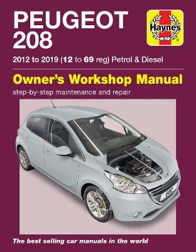 Peugeot 208 petrol & diesel (2012 to 2019) 12 to 69 reg: 2012 to 2019 (Paperback)