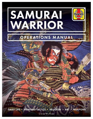 The Samurai Warrior: Operations Manual (Hardback)