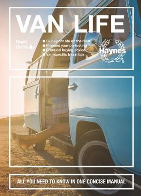 Van Life: All you need to know in one concise manual (Hardback)