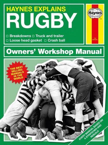 Rugby: Haynes Explains (Hardback)