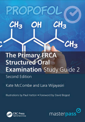 The Primary FRCA Structured Oral Exam Guide 2 - MasterPass (Paperback)